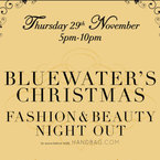 Get down to Bluewater's Christmas Fashion and Beauty Night Out