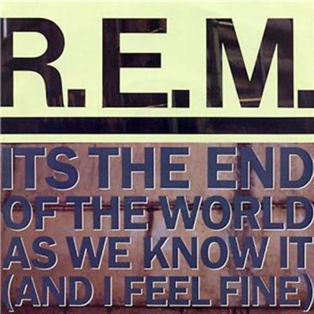 REm end of the world