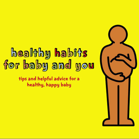Healthy Habits for baby and you booklet