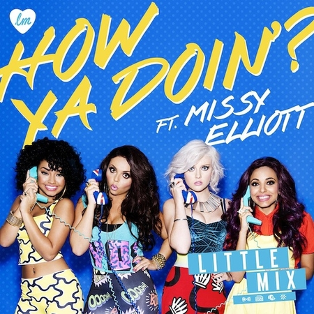 Little Mix and Missy Elloitt - How Ya Doin' ? cover