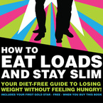 How to Eat Loads and Stay Slim - book extract